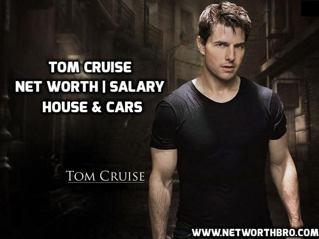 tom cruise net worth salary